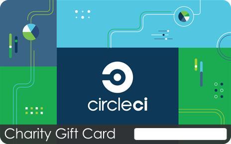 CircleCI Custom Charity Gift Card